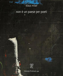 Non è un paese per poeti - Klaus Miser - copertina