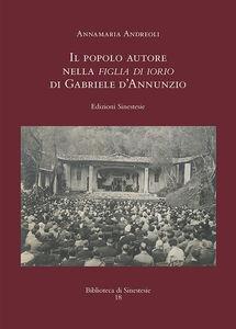 Il popolo autore nella Figlia di Iorio di Gabriele d'Annunzio