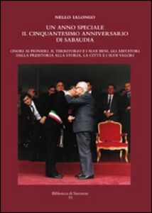 Un anno speciale. Il cinquantesimo anniversario di Sabaudia