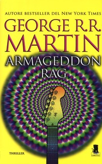 Armageddon Rag - Martin George R. R. - wuz.it