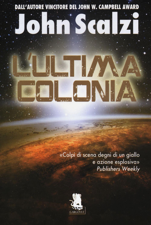 L' ultima colonia