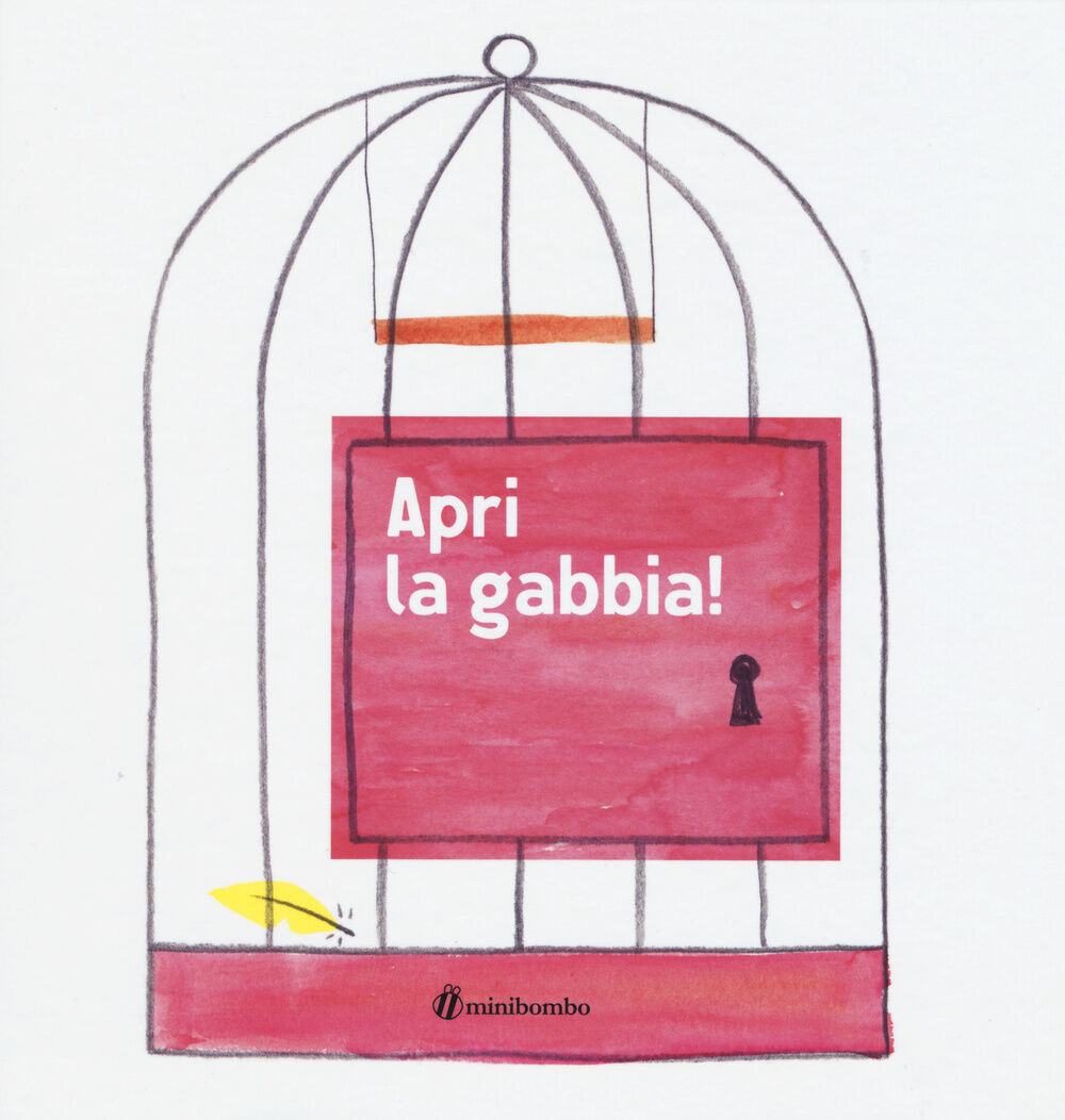 Apri la gabbia!
