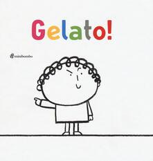 Librisulrazzismo.it Gelato! Ediz. a colori Image