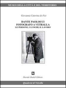 Dante Paolocci fotografo a Vetralla le persone. I luoghi, il lavoro