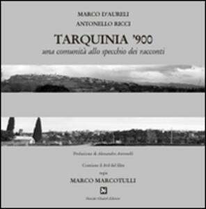 Tarquinia '900. Con DVD