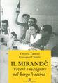 Il Mirandò. Vivere e mangiare nel Borgo Vecchio