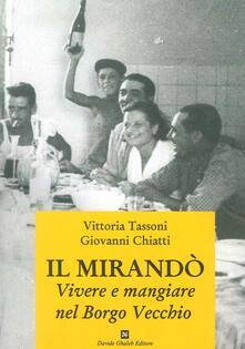 Il Mirandò. Vivere e mangiare nel Borgo Vecchio.pdf