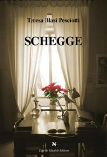 Schegge - Teresa Blasi Pesciotti - copertina