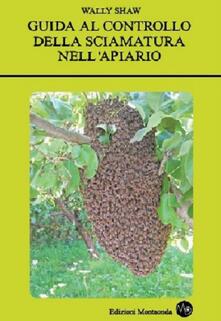 Winniearcher.com Guida al controllo della sciamatura nell'apiario Image