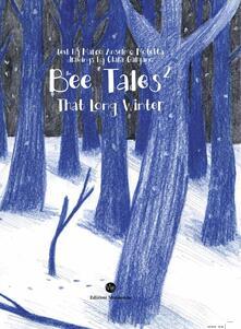 Premioquesti.it Bee Tales 2. That long winter Image