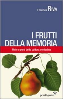 Nicocaradonna.it I frutti della memoria. Mele e pere della cultura contadina Image