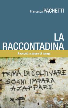 Camfeed.it La raccontadina. Racconti a passo di vanga Image