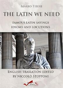The latin we need