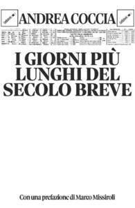 I giorni più lunghi del secolo breve - Andrea Coccia - ebook