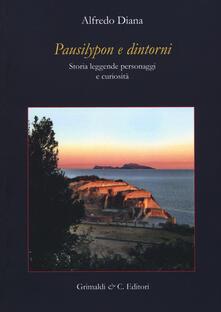 Pausilypon e dintorni. Storie, leggende, personaggi e curiosità. Ediz. ampliata.pdf