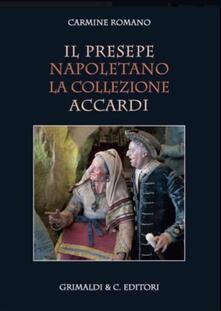 Vitalitart.it Il presepe napoletano. La collezione Accardi. Ediz. illustrata Image