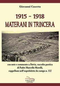 1915-1918. Materani in trincera