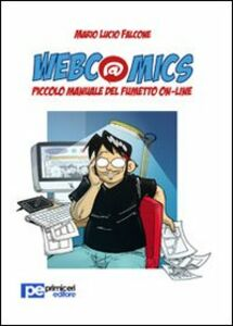 Webcomics. Piccolo manuale del fumetto on-line