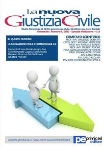 La nuova giustizia civile. Speciale mediazione