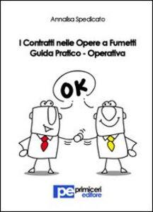 I contratti nelle opere a fumetti. Guida pratico-operativa