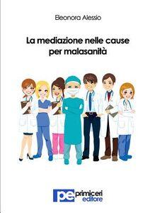 La mediazione nelle cause per malasanità
