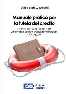 Manuale pratico per la tutela del credito