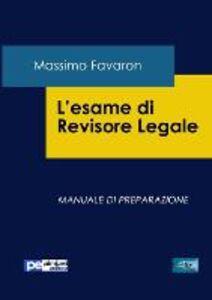 L' esame di revisione legale. Manuale di preparazione