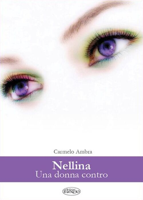 Nellina. Una donna contro