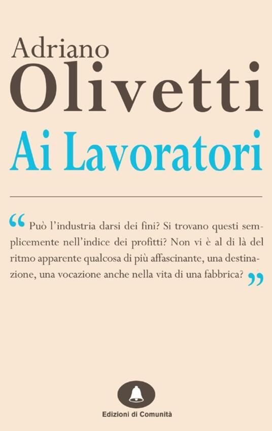 Ai lavoratori - Adriano Olivetti - copertina