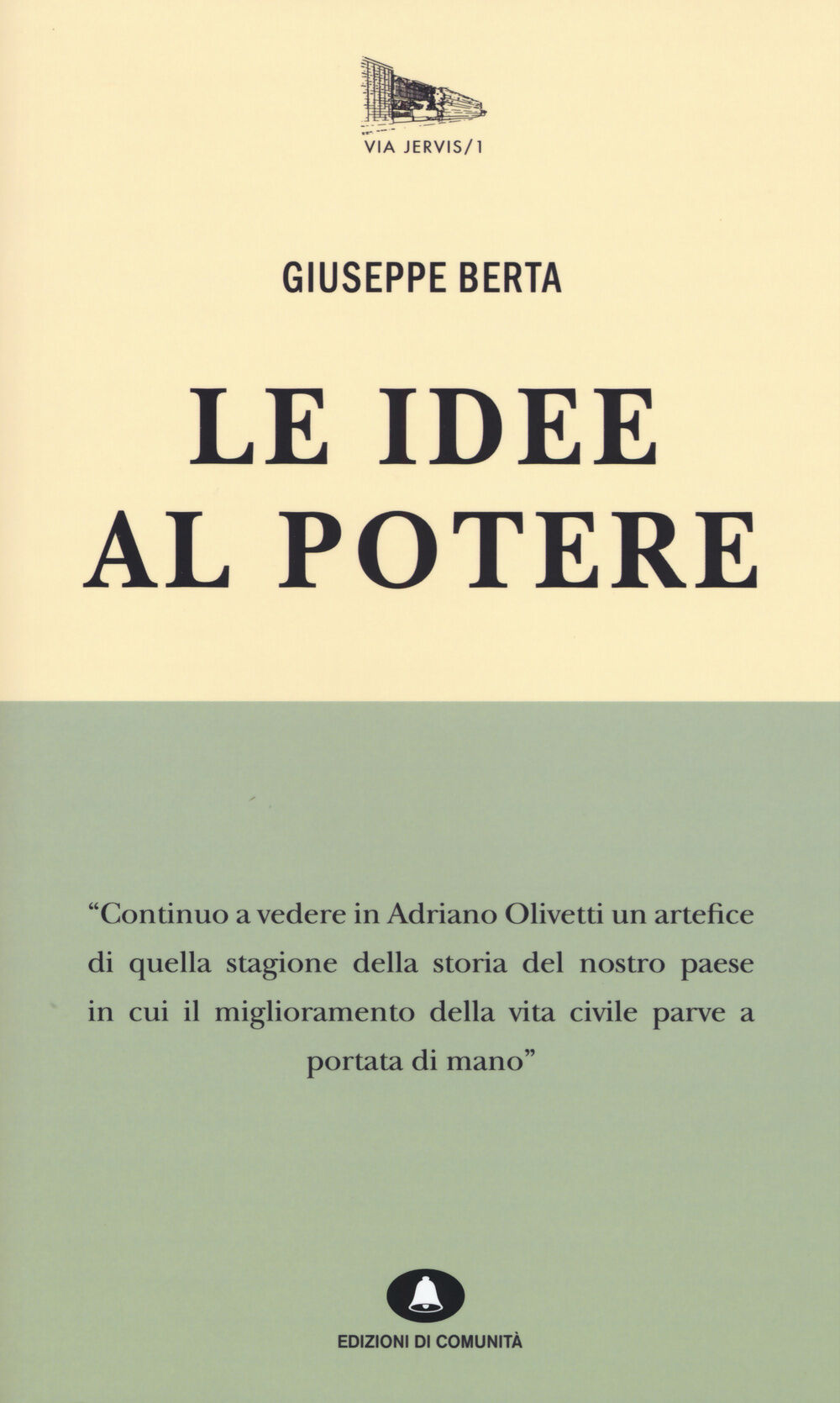 Le idee al potere