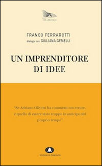 Un imprenditore di idee