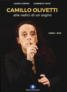 Premioquesti.it Camillo Olivetti. Alle radici di un sogno. Con DVD Image