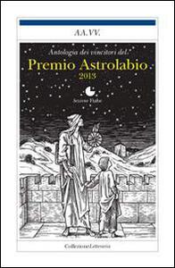 Le migliori fiabe del Premio Astrolabio 2013