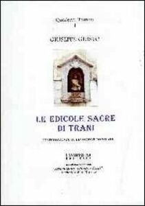 Le edicole sacre di Trani. Testimonianze di devozione popolare