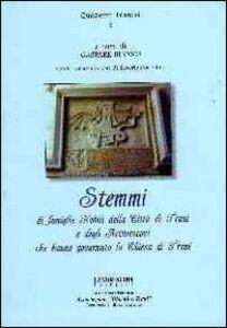 Stemmi di famiglie nobili della città di Trani e degli arcivescovi che hanno governato la Chiesa di Trani