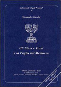 Gli ebrei a Trani e in Puglia nel Medioevo