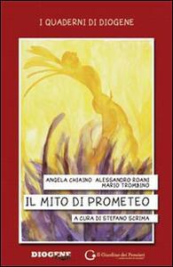 Il mito di Prometeo. Il lavoro che c'è, il lavoro che manca - Stefano Scrima - ebook