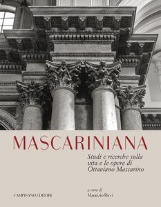 Mascariniana. Studi e ricerche sulla vita e le opere di Ottaviano Mascarino