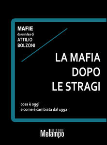 Ristorantezintonio.it La mafia dopo le stragi. Cosa è oggi e come è cambiata dal 1992 Image