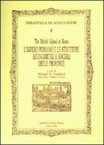 L' impero romano e le strutture economiche e sociali delle province romane