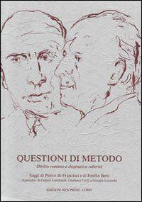 Questioni di metodo. Diritto romano e dogmatica odierna