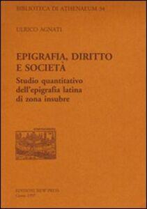 Epigrafia, diritto e società. Studio quantitativo dell'epigrafia latina di zona insubre