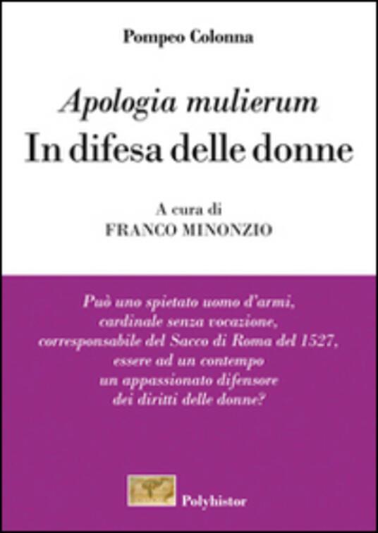«Apologia mulierum». In difesa delle donne - Pompeo Colonna - copertina