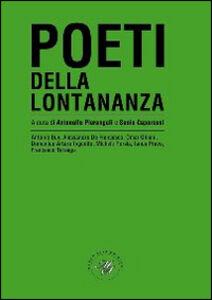 Libro Poeti della lontananza. Antologia poetica