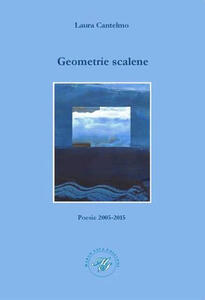 Geometrie scalene. Raccolta poetica