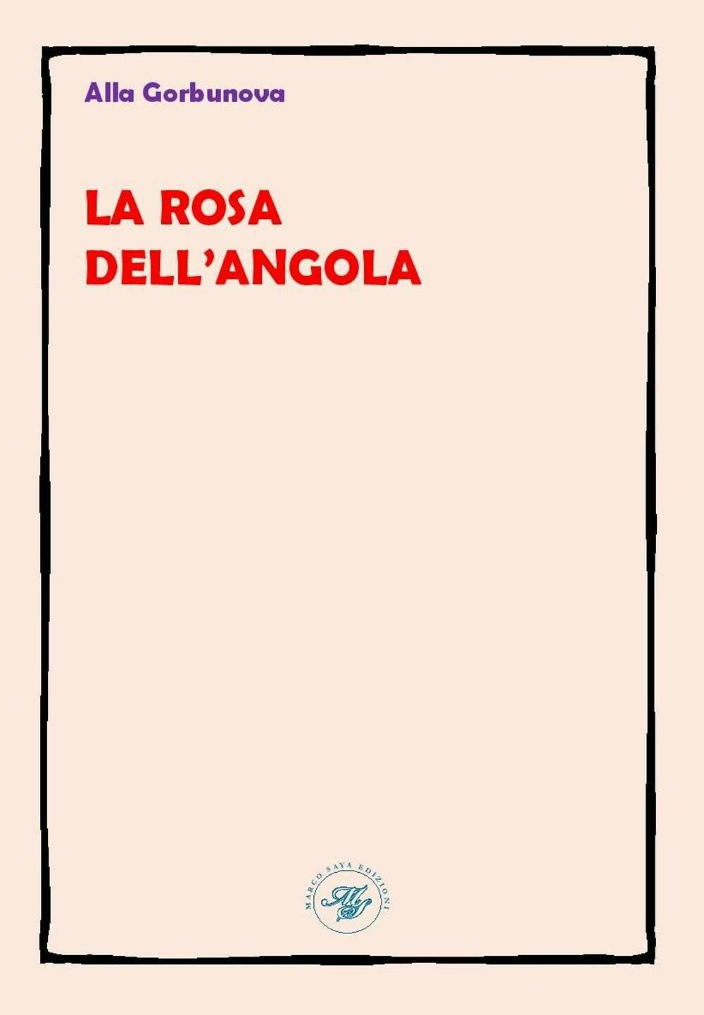La rosa dell'Angola. Ediz. multilingue