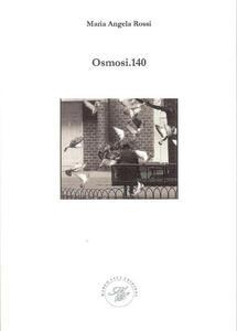 Libro Osmosi.140 Maria Angela Rossi