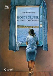 Isolde Gruber. Il tempo dell'essere