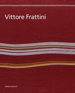 Vittore Frattini. Ediz. italiana e inglese