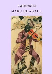 Marc Chagall. Il violinista sul tetto: piccoli pensieri su Chagall e la cultura ebraica-Fiddler on the roof: a few reflections on Chagall and hebraic culture